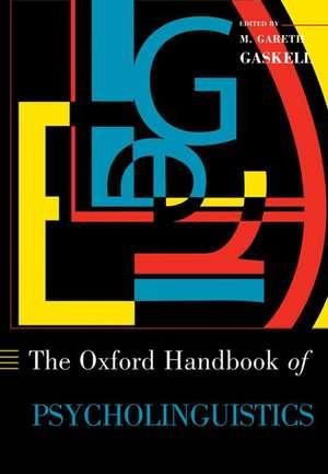 The Oxford Handbook of Psycholinguistics de Gareth Gaskell