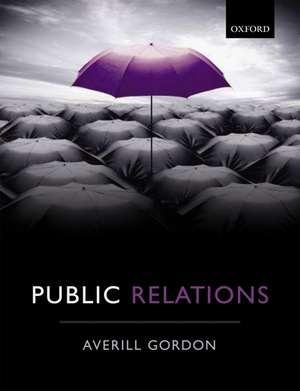 Public Relations de Averill Elizabeth Gordon