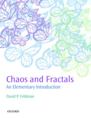 Chaos and Fractals: An Elementary Introduction de David P. Feldman
