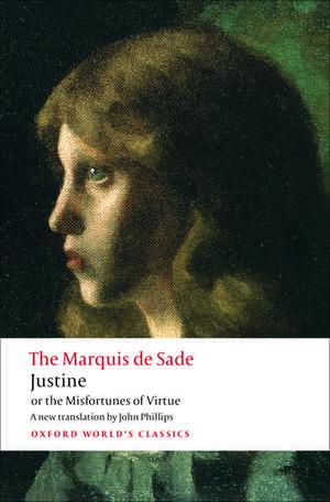 Justine, or the Misfortunes of Virtue de The Marquis de Sade