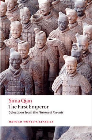 The First Emperor: Selections from the Historical Records de Sima Qian