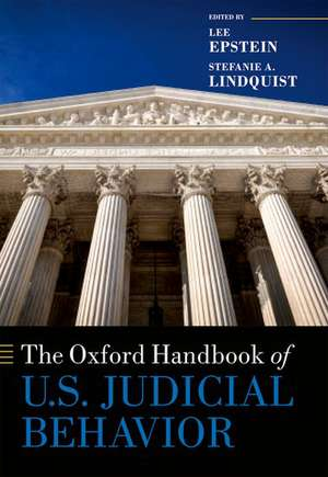 The Oxford Handbook of U.S. Judicial Behavior