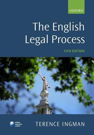 The English Legal Process de Terence Ingman