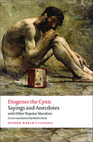 Sayings and Anecdotes: with Other Popular Moralists de Diogenes the Cynic