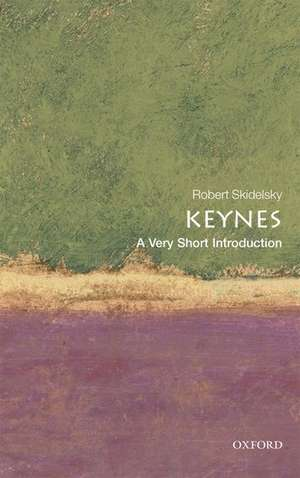 Keynes: A Very Short Introduction de Robert Skidelsky