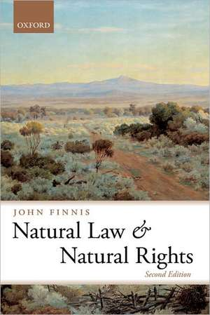 Natural Law and Natural Rights de John Finnis