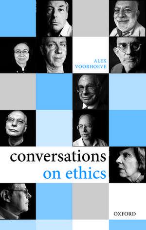 Conversations on Ethics de Alex Voorhoeve