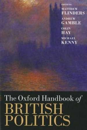 The Oxford Handbook of British Politics de Matthew Flinders