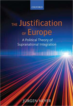 The Justification of Europe