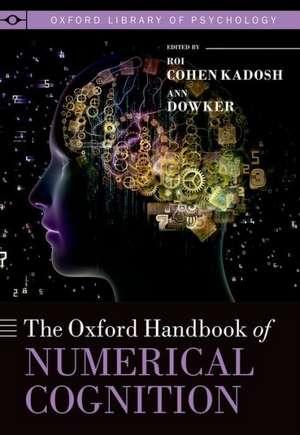 The Oxford Handbook of Numerical Cognition de Roi Cohen Kadosh