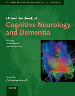 Oxford Textbook of Cognitive Neurology and Dementia