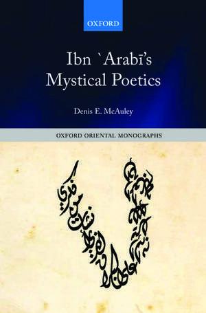 Ibn `Arabī's Mystical Poetics imagine