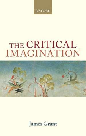 The Critical Imagination de James Grant