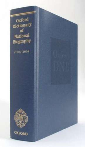 Oxford Dictionary of National Biography 2005-2008 de Lawrence Goldman