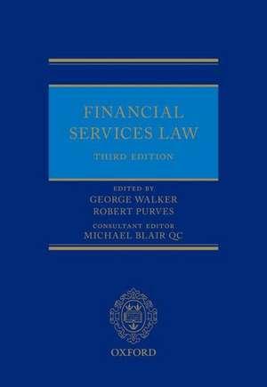 Financial Services Law de George Walker