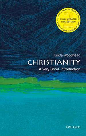 Christianity: A Very Short Introduction de Linda Woodhead