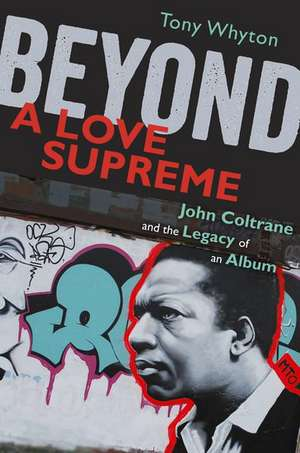 Beyond A Love Supreme