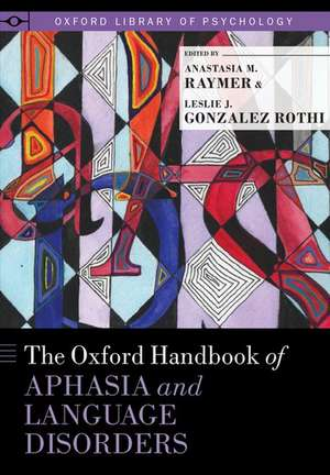 The Oxford Handbook of Aphasia and Language Disorders