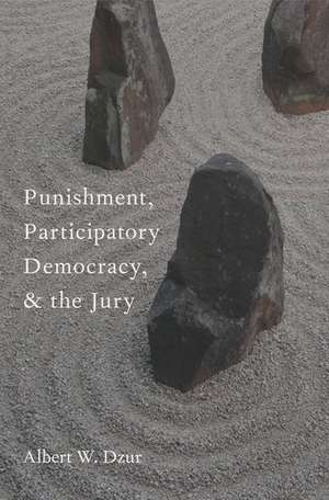 Punishment  Participatory Democracy  And The Jury
