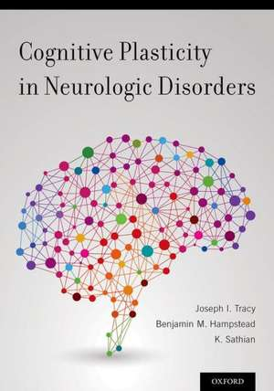 Cognitive Plasticity in Neurologic Disorders