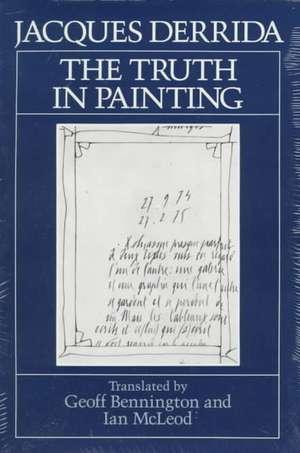 The Truth in Painting de Derrida