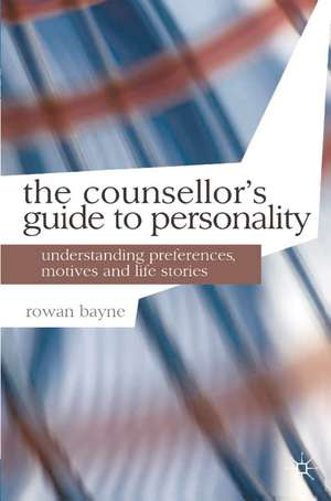 The Counsellor's Guide to Personality