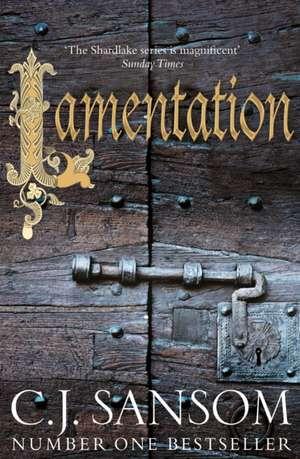 Sansom, C: Lamentation