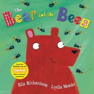 Richardson, E: The Bear and the Bees