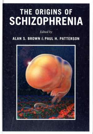 The Origins of Schizophrenia