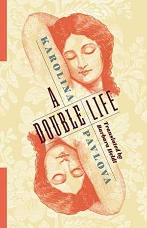 A Double Life de Karolina Pavlova