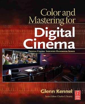 Color and Mastering for Digital Cinema imagine