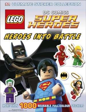 LEGO DC Super Heroes Heroes Into Battle Ultimate Sticker Collection de DK