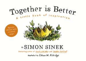 Together is Better: A Little Book of Inspiration de Simon Sinek