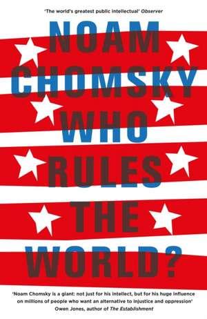 Who Rules the World? de Noam Chomsky