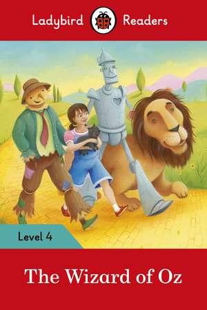 The Wizard of Oz – Ladybird Readers Level 4 de Ladybird