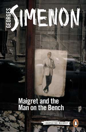 Maigret and the Man on the Bench imagine