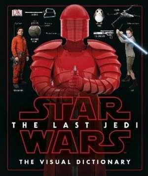 Star Wars The Last Jedi™ The Visual Dictionary de Pablo Hidalgo