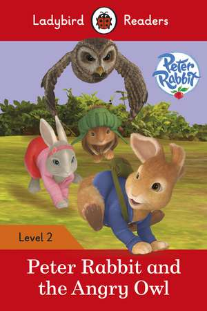 Peter Rabbit and the Angry Owl - Ladybird Readers Level 2