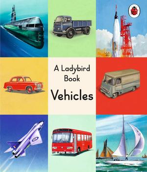 A Ladybird Book: Vehicles