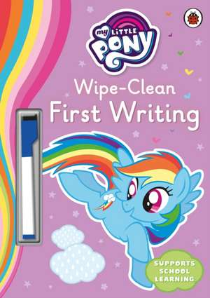 My Little Pony - Wipe-Clean First Writing imagine