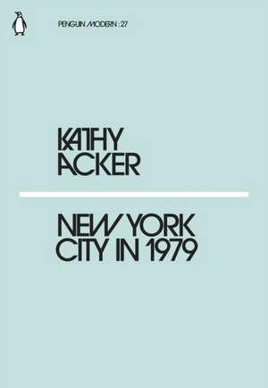 New York City in 1979 de Kathy Acker