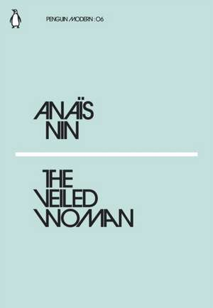 The Veiled Woman de Anaïs Nin