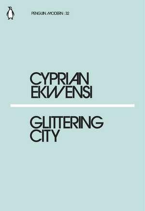 Glittering City de Cyprian Ekwensi