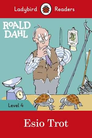 Roald Dahl: Esio Trot - Ladybird Readers Level 4 de Roald Dahl