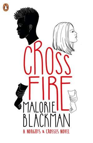Crossfire: Shortlisted for the Costa Children's Book Award 2019 de Malorie Blackman