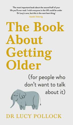 The Book About Getting Older (for people who don't want to talk about it) imagine