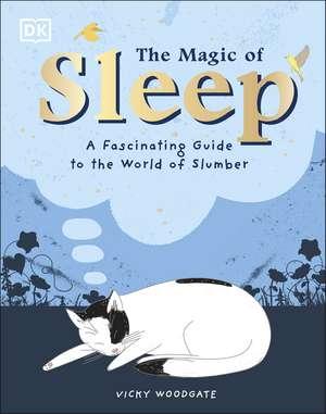 The Magic of Sleep imagine