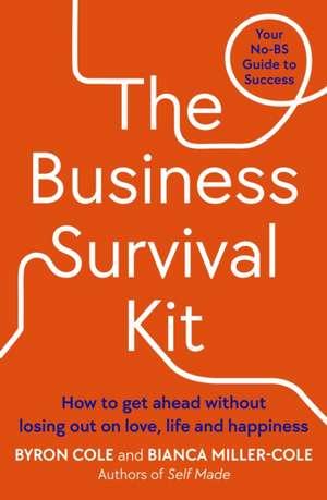 The Business Survival Kit: Your No-BS Guide to Success de Bianca Miller-Cole