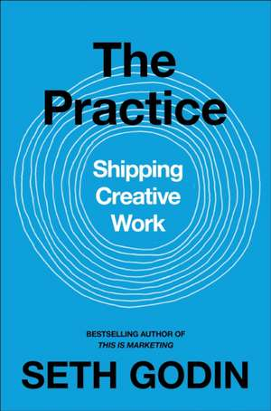 The Practice de Seth Godin