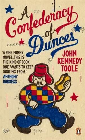 A Confederacy of Dunces de John Kennedy Toole